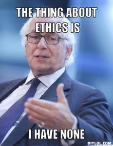 evelyn-rothschild-meme-generator-the-thing-about-ethics-is-i-have-none-590b5b